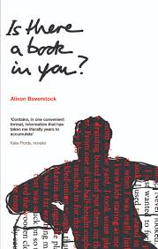 is there a book in you alison baverstock can help you out  well ladies