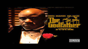 big bank black stop playin ft future the godfather mixtape  big bank black stop playin ft future the godfather mixtape