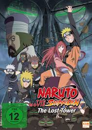 Naruto Shippuden The Movie 4 - The Lost Tower - Film 2010 - FILMSTARTS.de