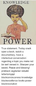 memes converse and ed knowledge power true statement today open a