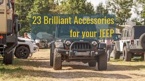 More importantly, however, we sell only genuine oem parts, straight from mopar, designed to be compatible specifically with the jeep brand suv or pickup truck you love to drive. The Best Jeep Wrangler Accessories For 2021 Top 23 Overlandsite