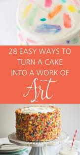 Simple Cake Decorating Designs 100 Insanely Creative Ways To Decorate A Cake That Are Easy AF 64