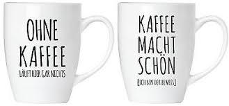 2er Set Lustige Sprüche Kaffee Macht Schön Kaffee Becher Tassen