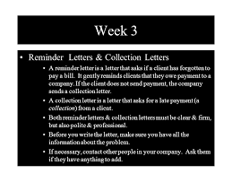 Week 3 Reminder Letters & Collection Letters