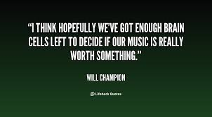 Champion Quotes Fascinating Will Champion Quotes On QuotesTopics