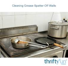 cleaning grease splatters off walls