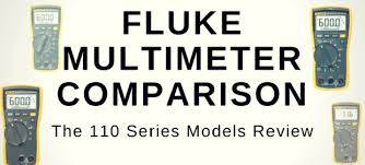 Fluke Tester Comparison Chart Fluke Multimeter Comparison Best Fluke Multimeter From 110