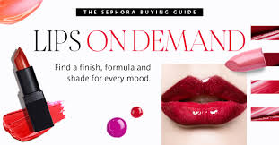 sephora ing guide best lipsticks lips on demand