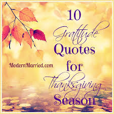 Quotes About Thanksgiving Amazing 48 Gratitude Quotes For Thanksgiving Season