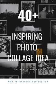 Inspirational Collages 40 Inspiring Photo Collage Ideas And How To Display