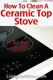 what to use clean glass top stove how a ceramic cleaning with baking soda and peroxide