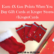 how to earn 4x gas points when you gift cards at kroger s krogercards