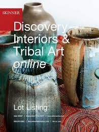 Discovery Interiors Tribal Art Online Skinner Auction 3024t