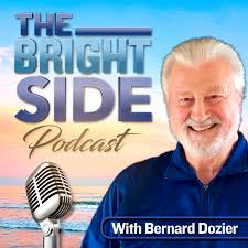 The Bright Side Podcast with Bernard Dozier   Truth Unity