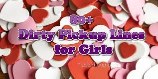 83 best dirty pickup lines for a