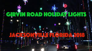 Girvin Road Christmas Lights Girvin Road Holiday Lights Jacksonville Fl 2018