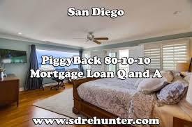 San Diego Piggyback 80 10 10 Mortgage Loan Q A 2019 2020