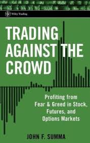Trading Against the Crowd: Buy Trading Against the Crowd by Summa John F.  at Low Price in India | Flipkart.com