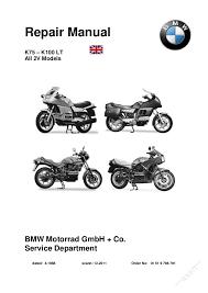 bmw k k repair manual repair manual k75 k100 lt all 2v models bmw motorrad gmbh co