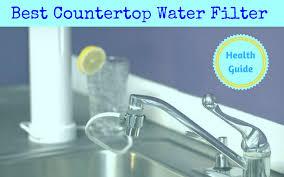 best countertop water filter reviews of 2019
