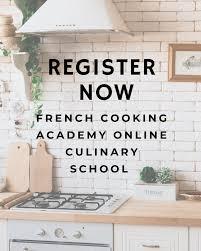Kitchen Design School Online New Online French Cooking School Is Now Open Register Today