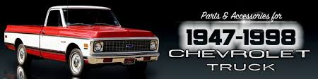1947 98 classic chevy truck restoration parts accessories 47 98 chevy truck
