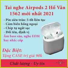 Tai nghe bluetooth Airpods 2 Hổ Vằn 1562 Đổi Tên - Định Vị, Tự Kết Nối, Cảm  biến Chạm 5.0 bản mới nhất tháng 5/2021