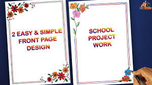 Assignment Front Page Border Designs 2 Easy Beautiful Front Page Border Design For School Project File Cover Design Assignment Design
