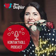 KONTAKTVOLL - Der Podcast für Singles von Nina Deissler