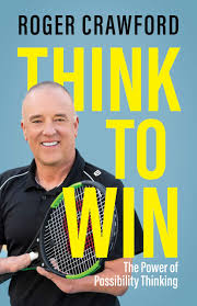 Amazon | Think to Win: The Power of Possibility Thinking | Crawford, Roger  | Motivational