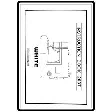 White Sewing Machine 2037 Manual