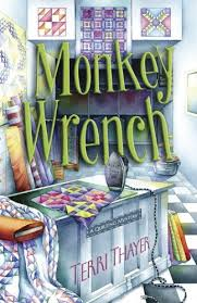 Terri Thayer | Cozy Mystery List & Monkey Wrench (A Quilting Mystery) Adamdwight.com