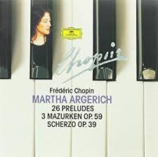 Frederic <b>Chopin</b> - <b>Chopin</b>: 26 Préludes, etc / <b>Martha Argerich</b> ...