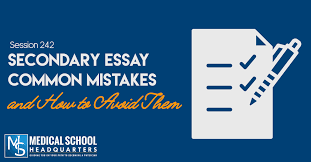 secondary essay common mistakes and how to avoid them medical  secondary essay common mistakes and how to avoid them medical school headquarters