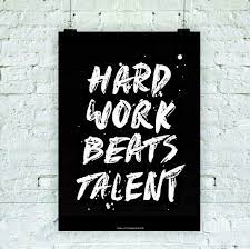 Hard Work Beats Talent Wallpapers - Top ...