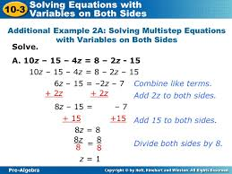 additional example 2a solving multistep equations with variables on both sides