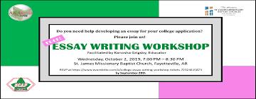 College Essay Writing Workshop Essay Writing Workshop St James Baptist Church