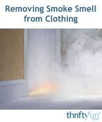 removing smoke smell from clothing