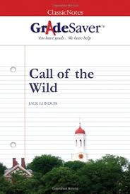 call of the wild themes gradesaver  call of the wild study guide