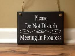 Do Not Disturb Meeting In Progress Sign Please Do Not Disturb Meeting In Progress Welcome Please Come Etsy