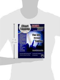 Chart Topping Drum Fills Pdf Buy Chart Topping Drum Fills The 60s Through Today Book