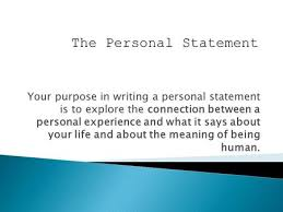 writing your college admissions essay what is a college your purpose in writing a personal statement is to explore the connection between a personal experience