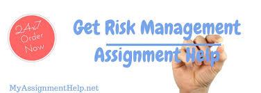risk management assignment help finance sample assignment help risk management assignment help
