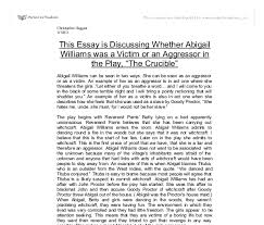 this essay is discussing whether abigail williams was a victim or  document image preview