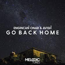 Engincan ar & Avish Go Back Home on Traxsource
