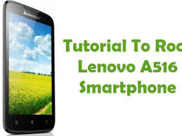 To Root Lenovo A516 Without Computer ...