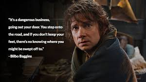 Bilbo Baggins Quotes Awesome BilboBagginsquote OpenWorld Magazine