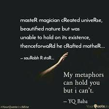 Nature Quotes Enchanting MasteR Magician CReated U Quotes Writings By SauRabh R