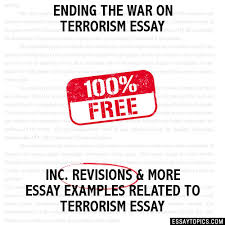 the war on terrorism essay ending the war on terrorism essay