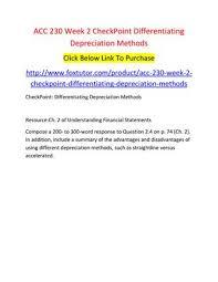 Different Depreciation Methods Acc 230 Week 2 Checkpoint Differentiating Depreciation Methods By